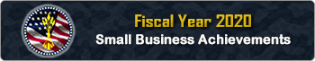 FY 20 Small Business Achievements